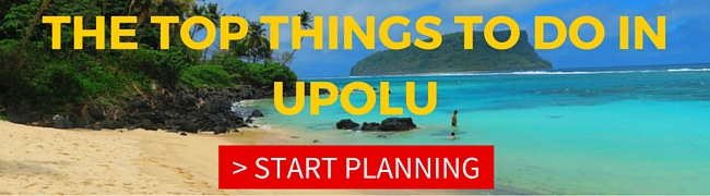 top things to do in upolu island samoa