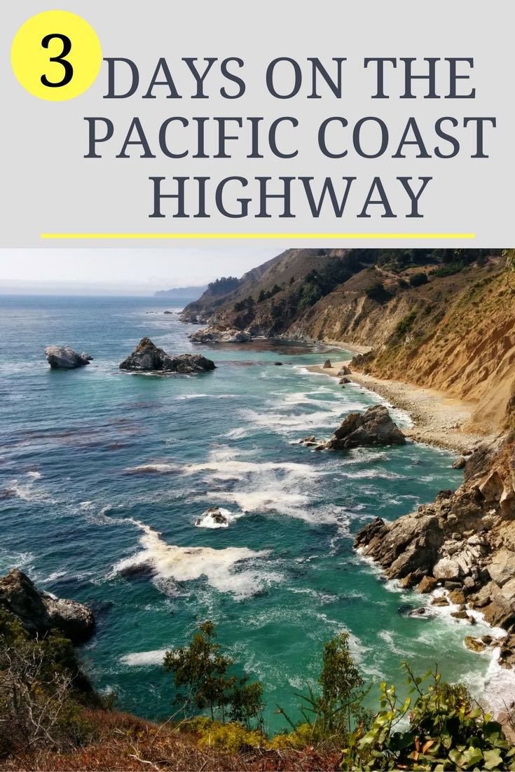 3 Days On The Pacific Coast Highway - Sample Itinerary