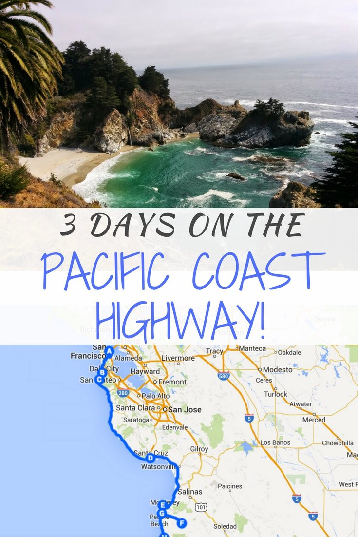 3 Days Pacific Coast Highway Roadtrip Itinerary