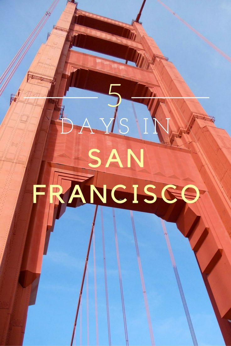 5 Days In Francisco Guide