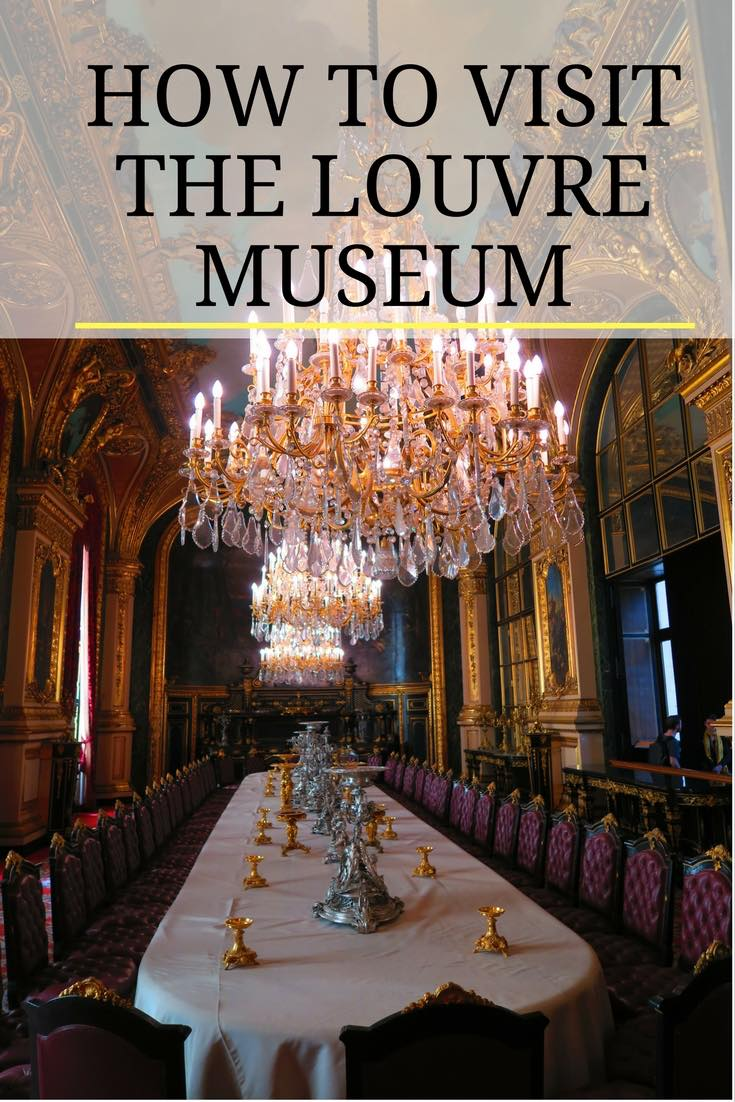 How To Visit The Louvre Museum In Paris
