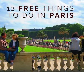 The Top Free Things To Do In Paris: 12 Killer Ideas