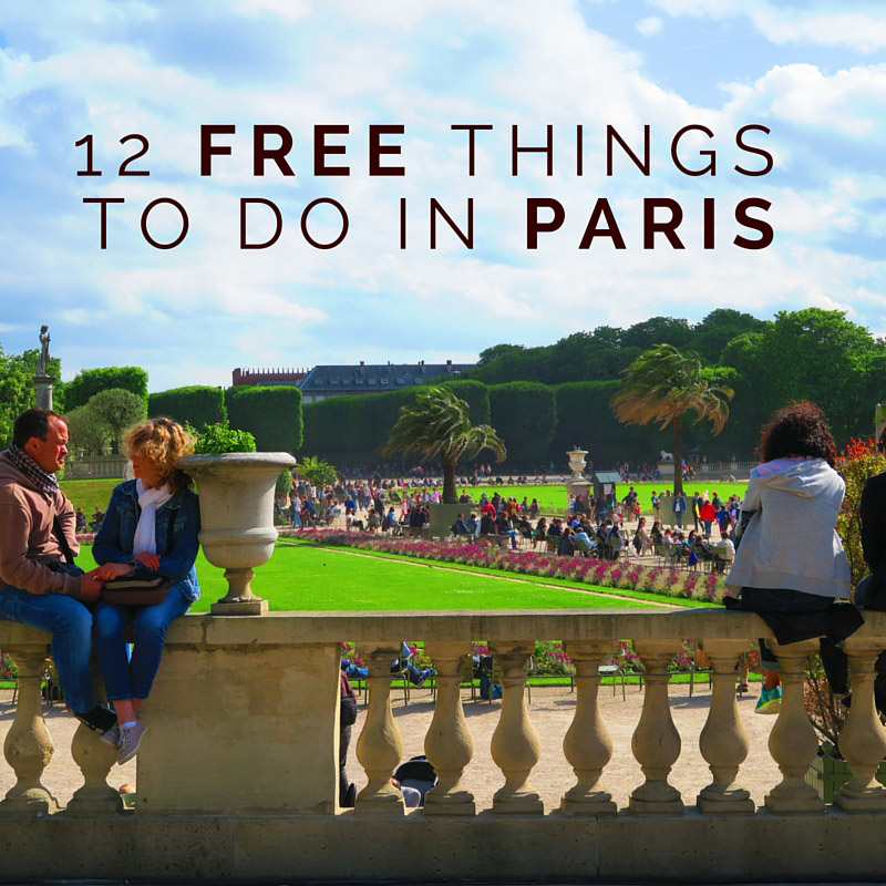 The Top Free Things To Do In Paris