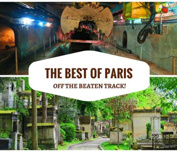 Top 10 Off The Beaten Track Things To Do In Paris