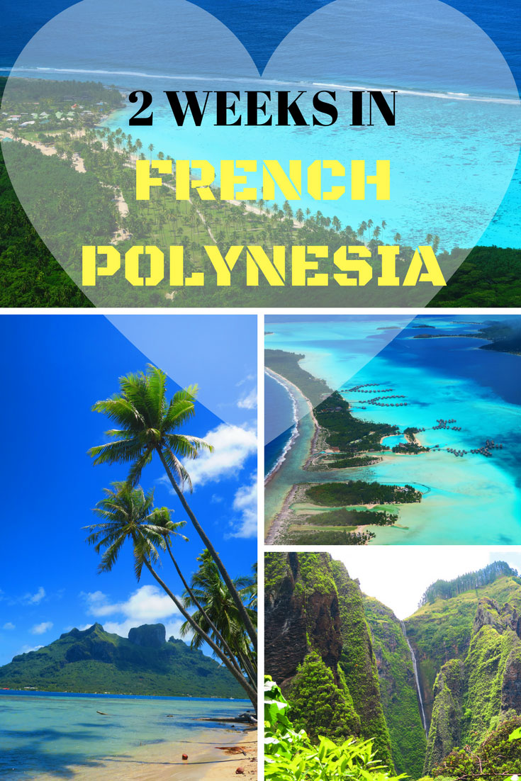 2 Weeks French Polynesia Sample Itinerary - Pin
