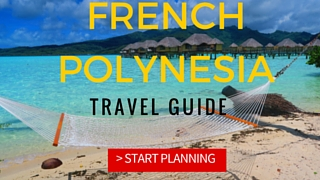 FRENCH POLYNESIA TRAVEL GUIDE