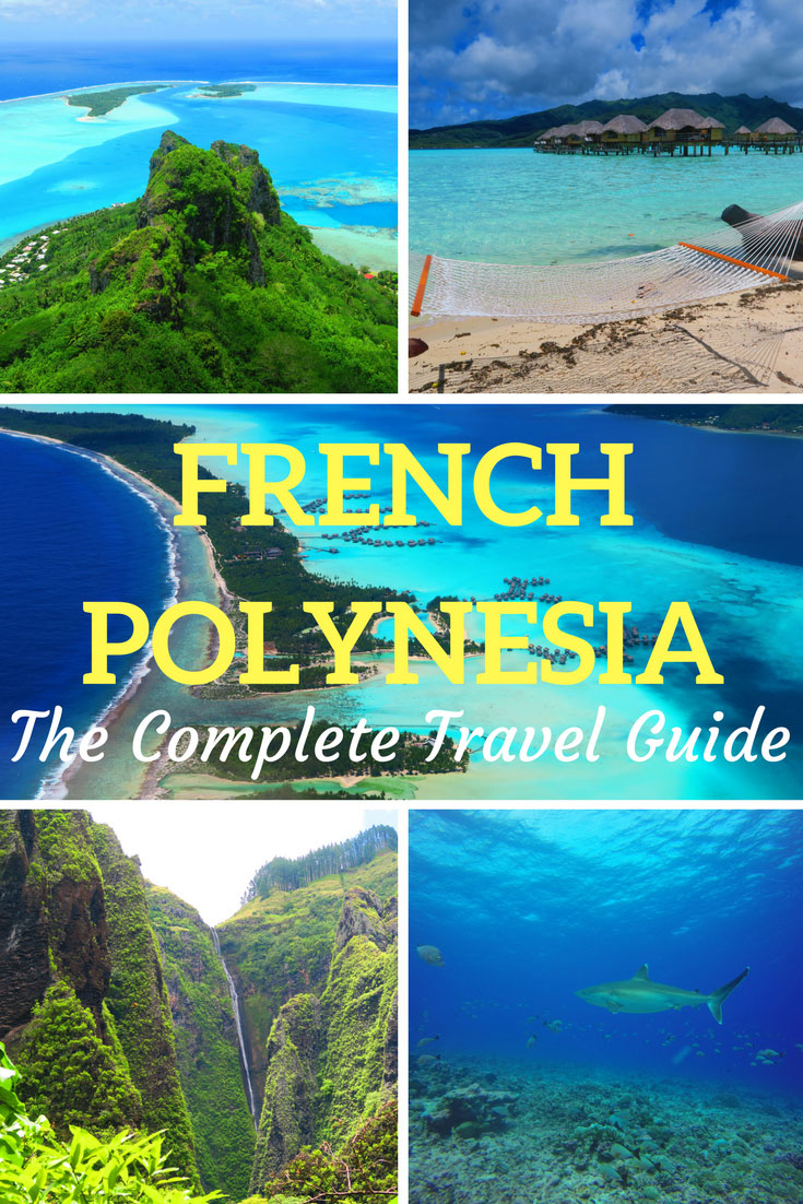 Pin On Travel Polynesia: French Polynesia Travel Guide For Independent Travelers