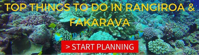 TOP THINGS TO DO IN RANGIROA AND FAKARAVA