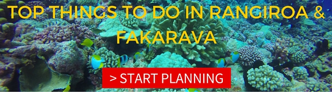 TOP THINGS TO DO IN RANGIROA AND FAKARAVA THUMBNAIL
