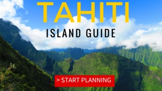 Tahiti Travel Guide FRENCH POLYNESIA