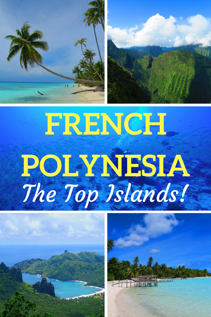 The-Best-Islands-French-Polynesia - Pinnable Image