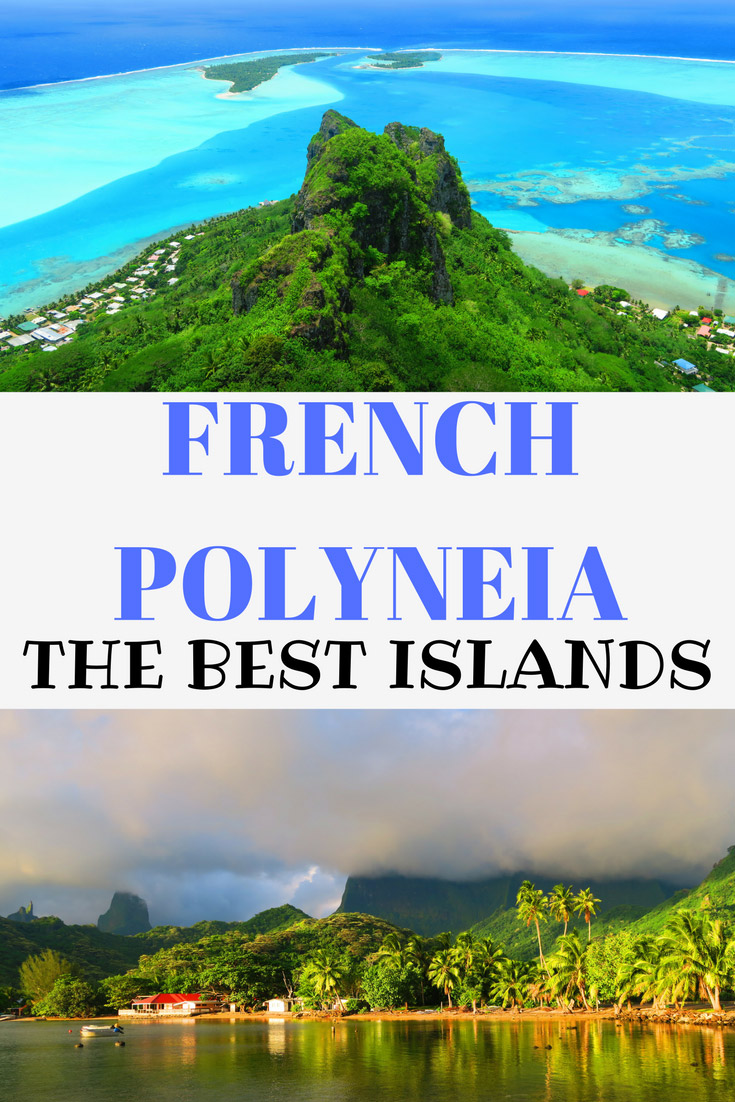 The-Best-Islands-In-French-Polynesia - Pinnable Image