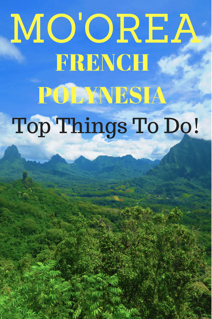 Top 10 Things to do in Moorea French Polynesia - Pin