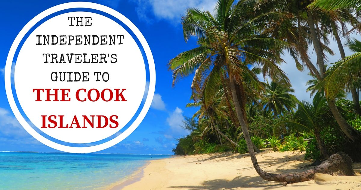 Top Things To Do In The Cook Islands X Days In Y - Top 10 tropical islands you have to visit