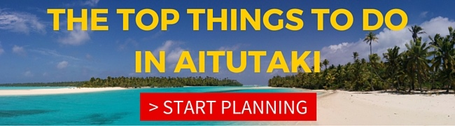 TOP THINGS TO DO IN AITUTAKI