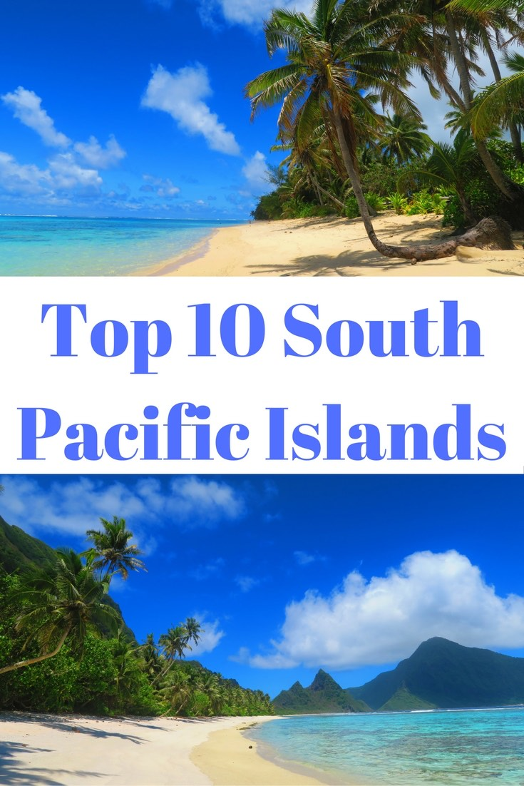 top-10-tropical-islands-in-the-south-pacific