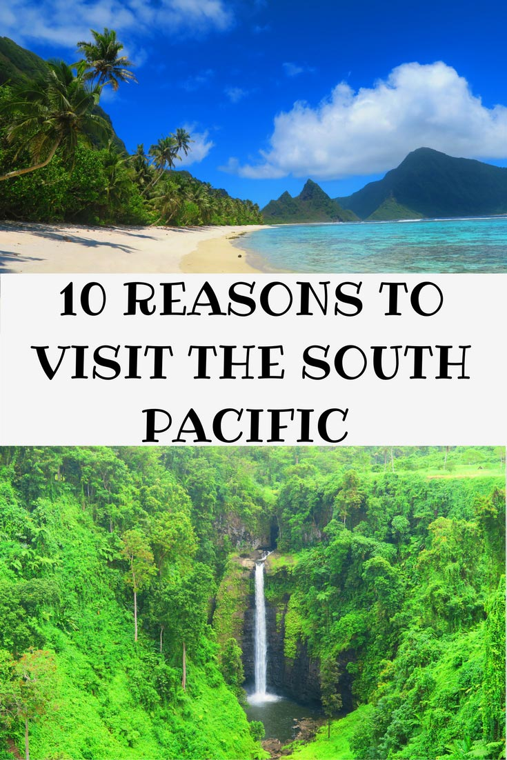 10-reasons-to-visit-the-south-pacific-islands-pinnable-image-1