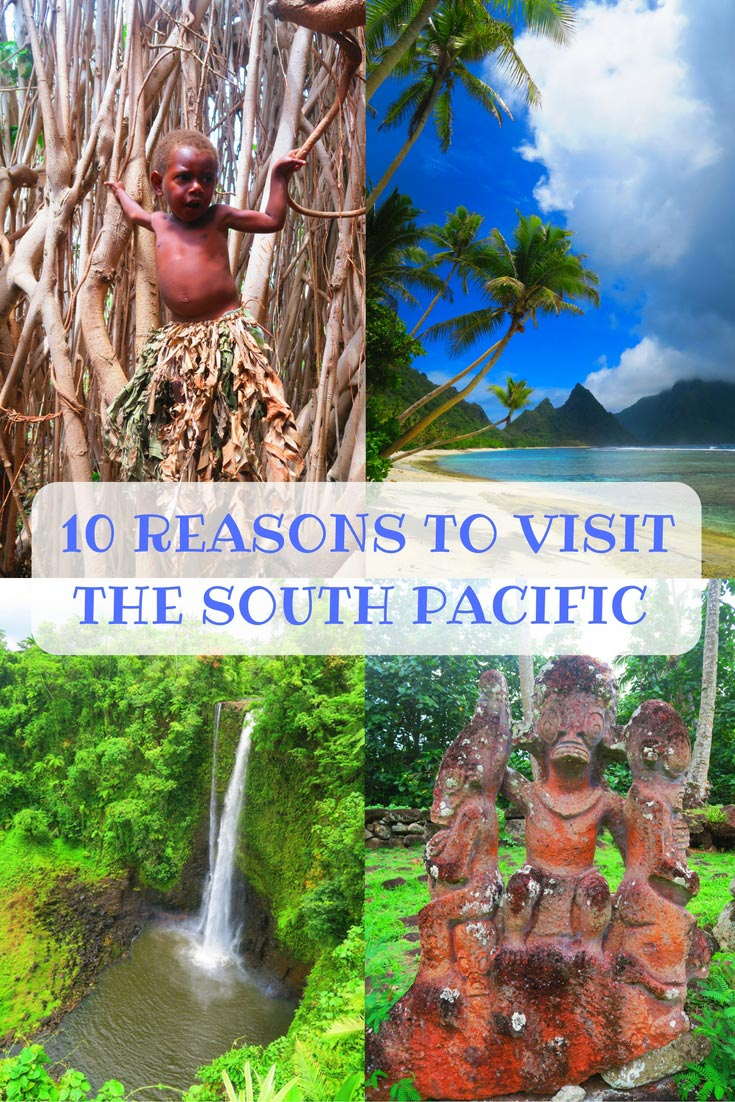 10-reasons-to-visit-the-south-pacific-islands-pinnable-image-2