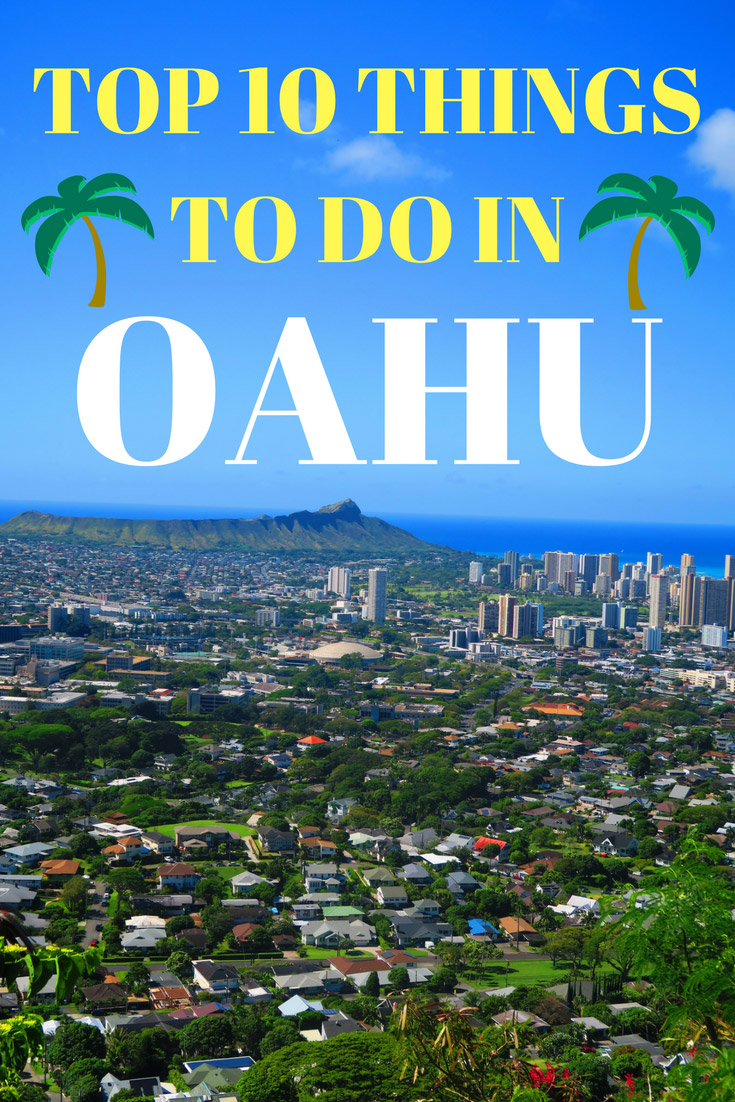 Top 10 Things To Do In Honolulu & Oahu
