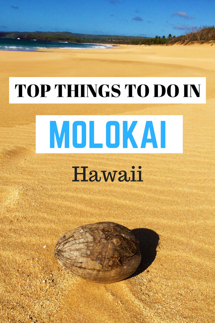 Top Things to do in Molokai - Hawaii - Pin