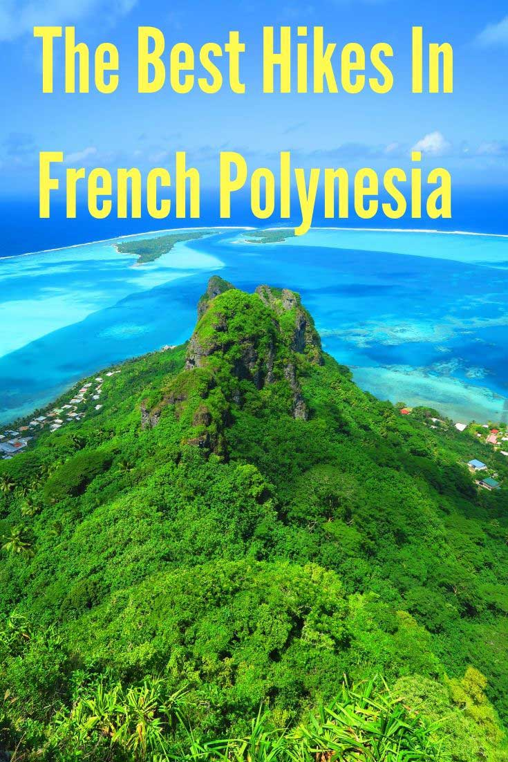 The Best Hikes In French Polynesia