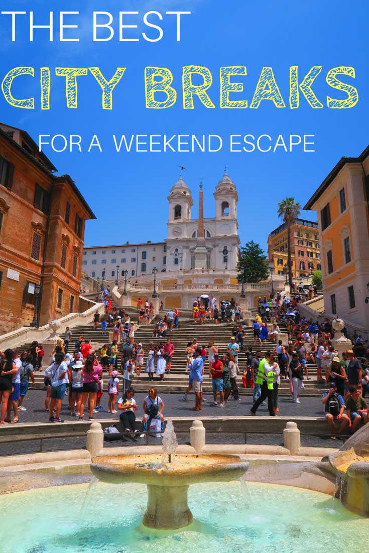 Top-10-City-Breaks-For-a-Long-Weekend---Pin