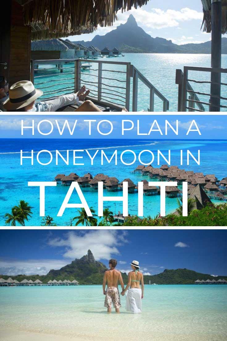 How-to-Plan-the-Perfect-Honeymoon-in-Tahiti---pin
